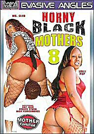 Horny Black Mothers 8 (90466.19)
